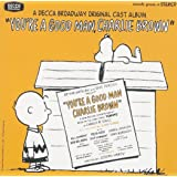 You're a Good Man, Charlie Brown (1967 Original Off-Broadway Cast)