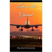 Love on the Ground (English Edition)