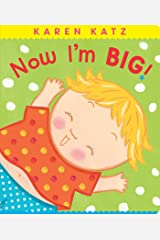 Now I'm Big! (Classic Board Books) Kindle Edition