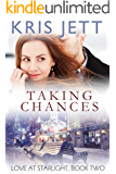 Taking Chances (Love at Starlight, Book 2)