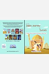 Little Zaid's Journey to Salah: A Children's Book Introducing the Ritualized Islamic Prayer Kindle Edition