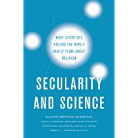 Secularity and Science: What Scientists Around the World Really Think About Religion (English Edition)