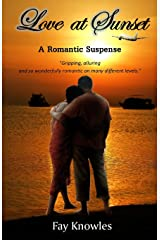 Love at Sunset: A Romantic Suspense Paperback