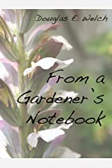 From A Gardener's Notebook Kindle Edition