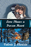 Love Thaws a Frozen Heart