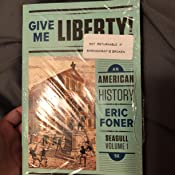 Give Me Liberty!: An American History Seagull 5th Edition Vol. 1