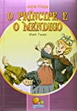 Os mais famosos contos juvenis: O príncipe e o mendigo
