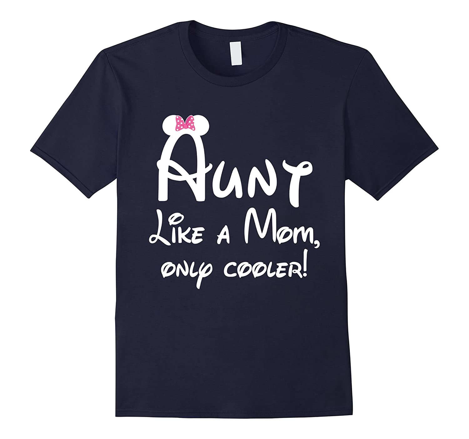 aunt like a mom only cooler shirt-Art