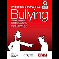Bullying - Cartilha Justiça nas Escolas