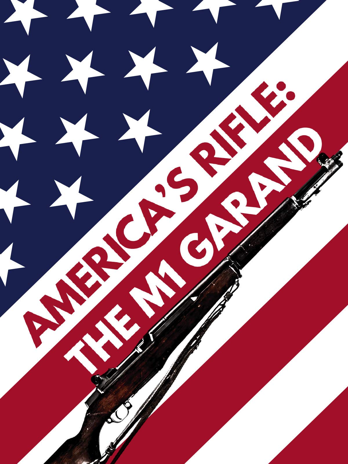 America's Rifle - The M1 Garand