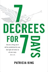 7 Decrees for 7 Days Kindle Edition