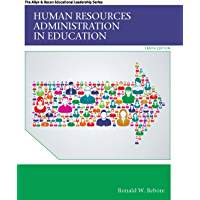 Human Resources Administration in Education (Allyn & Bacon Educational Leadership)