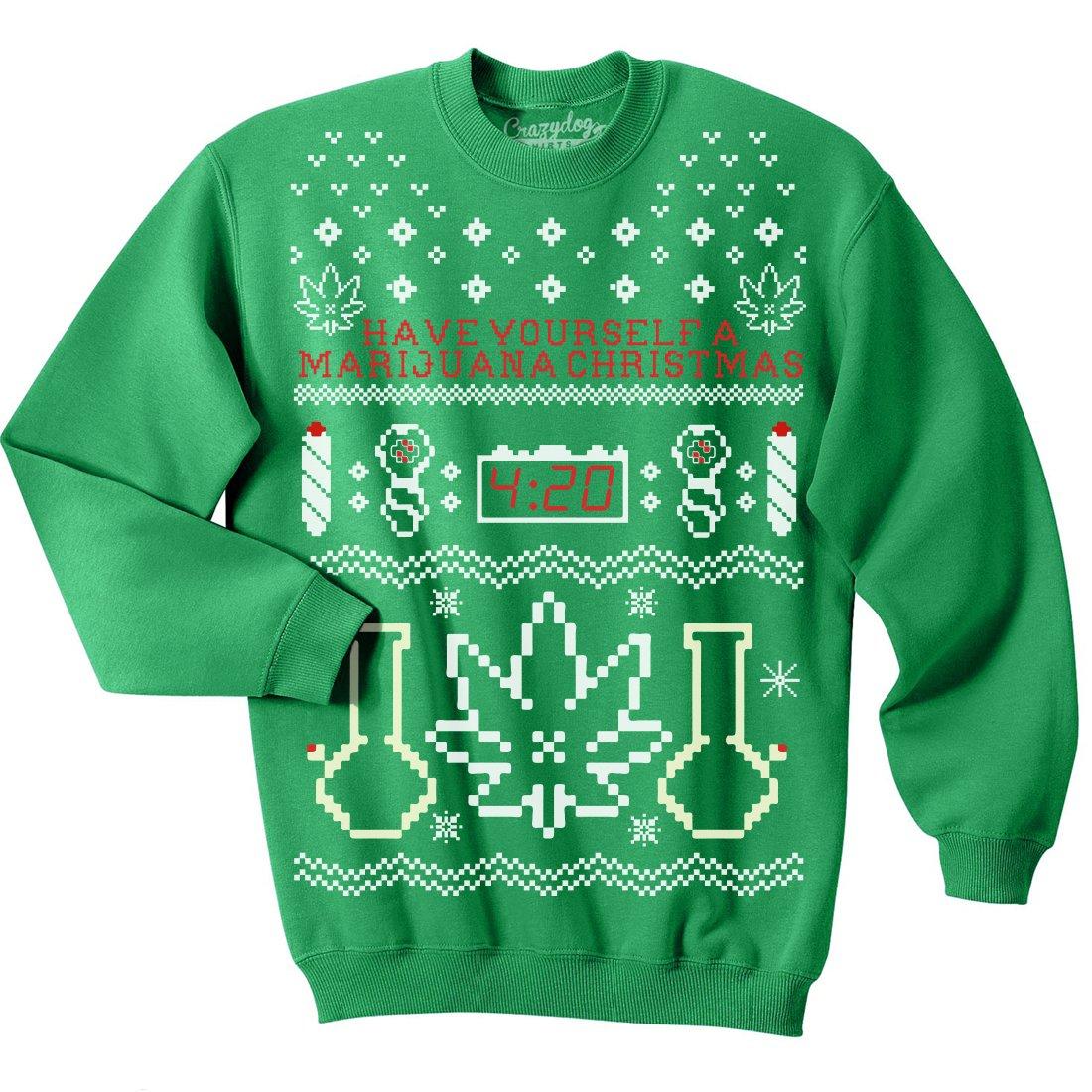 Unisex Have Yourself A Marijuana Christmas Crew Neck Sweatshirt Xmas Party Crazy Dog Tshirts