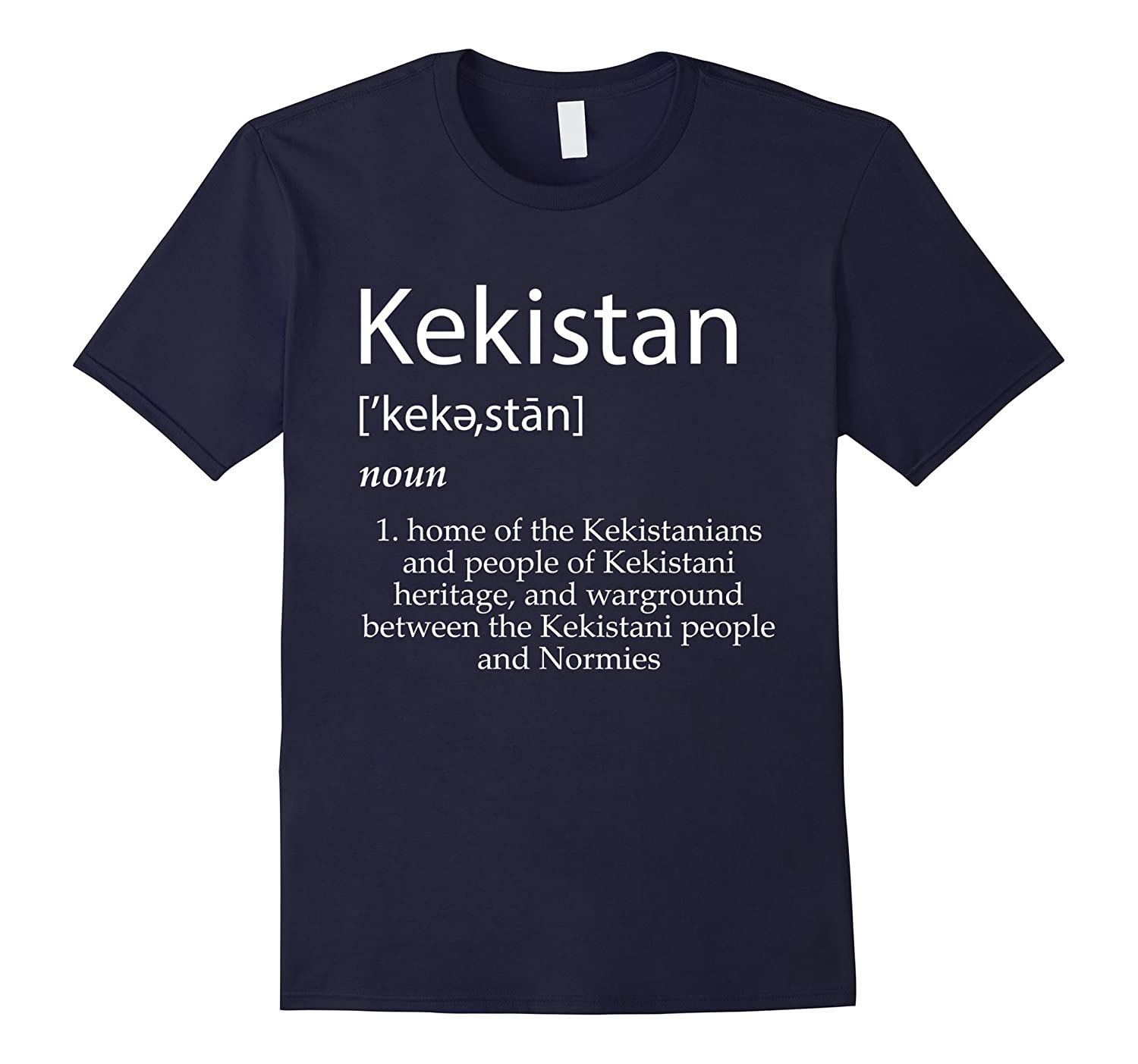 Kekistan Definition T-Shirt - Protect The Holy Lands-TH