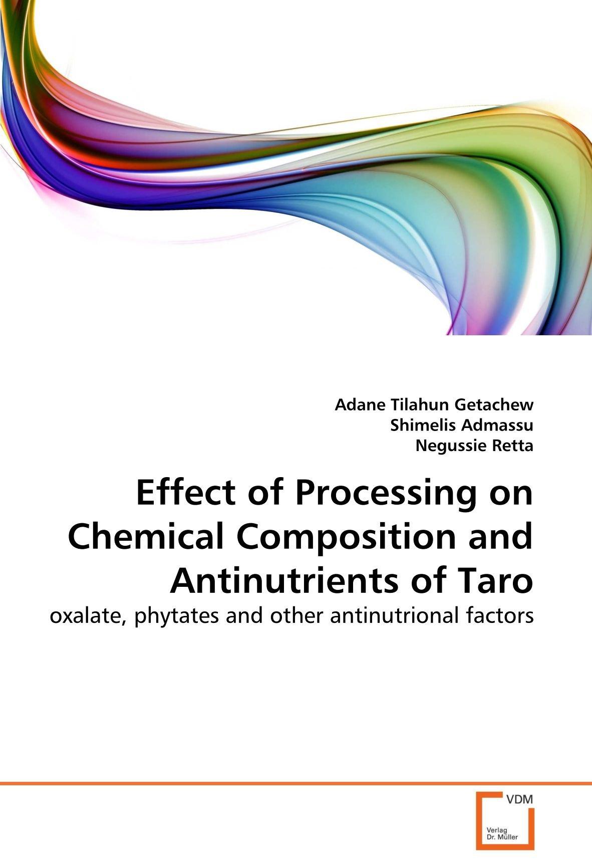Effect of Processing on Chemical Composition and