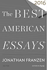 The Best American Essays 2016 (The Best American Series ®) Kindle Edition