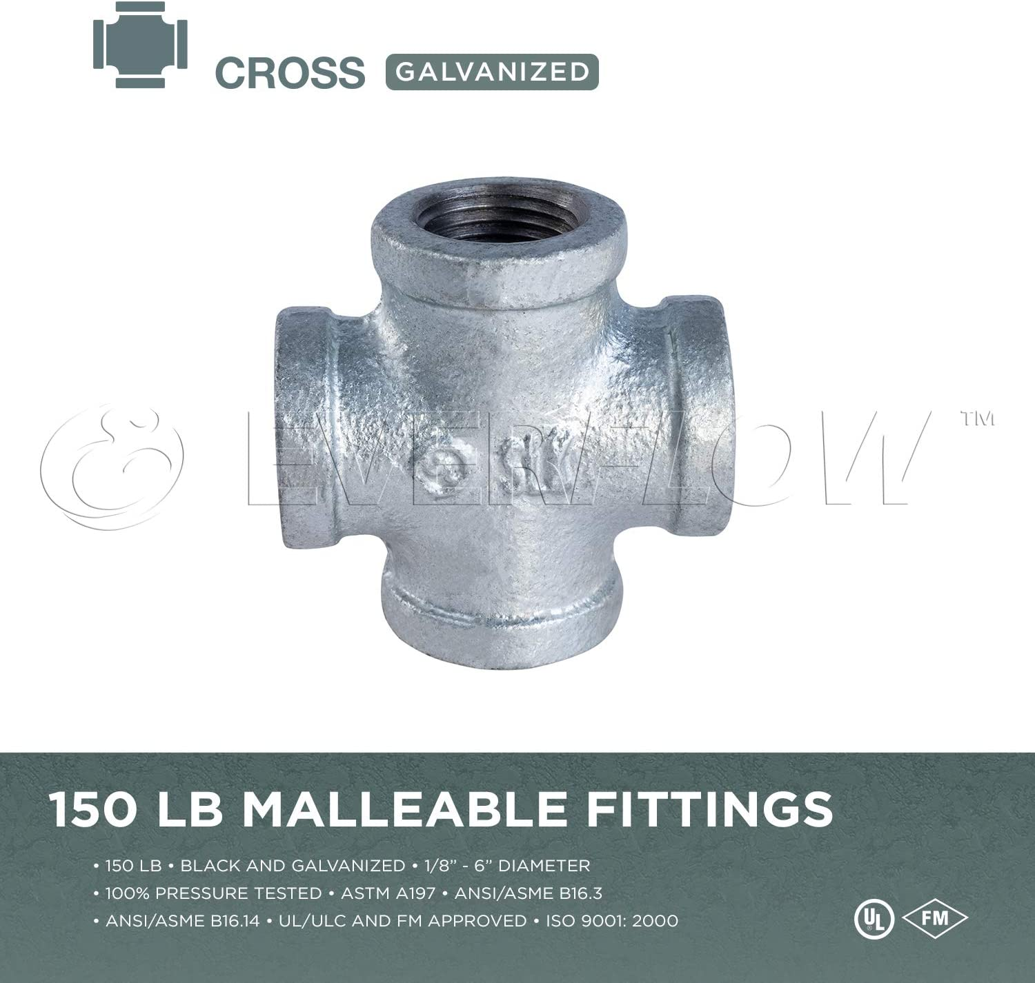 Everflow Supplies GMCR0100 1 Galvanized Malleable Iron Cross Fitting for 150 lb Applications and with Equal Sized Female Threaded Connects
