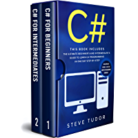 C#: This book Includes: The Ultimate Beginner's And Intermediate's Guide To Learn C# Programming In One Day Step-By-Step (#2020 Updated Version   Effective ... Programming Languages) (English Edition)