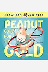 Peanut Goes for the Gold Kindle Edition