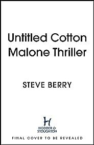 The Warsaw Protocol: Writer's Cut Edition: Cotton Malone, Book 15 (English Edition)