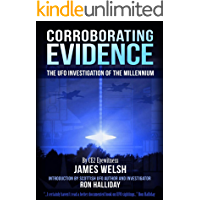Corroborating Evidence: The UFO Investigation of the Millennium