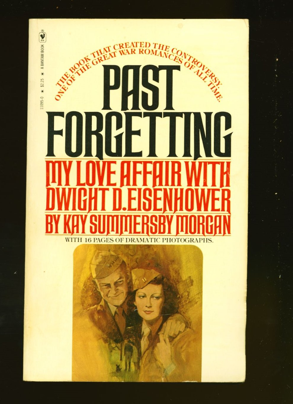 Past Forgetting : My Love affair with Dwight D. Eisenhower: 9780553110951:  Amazon.com: Books