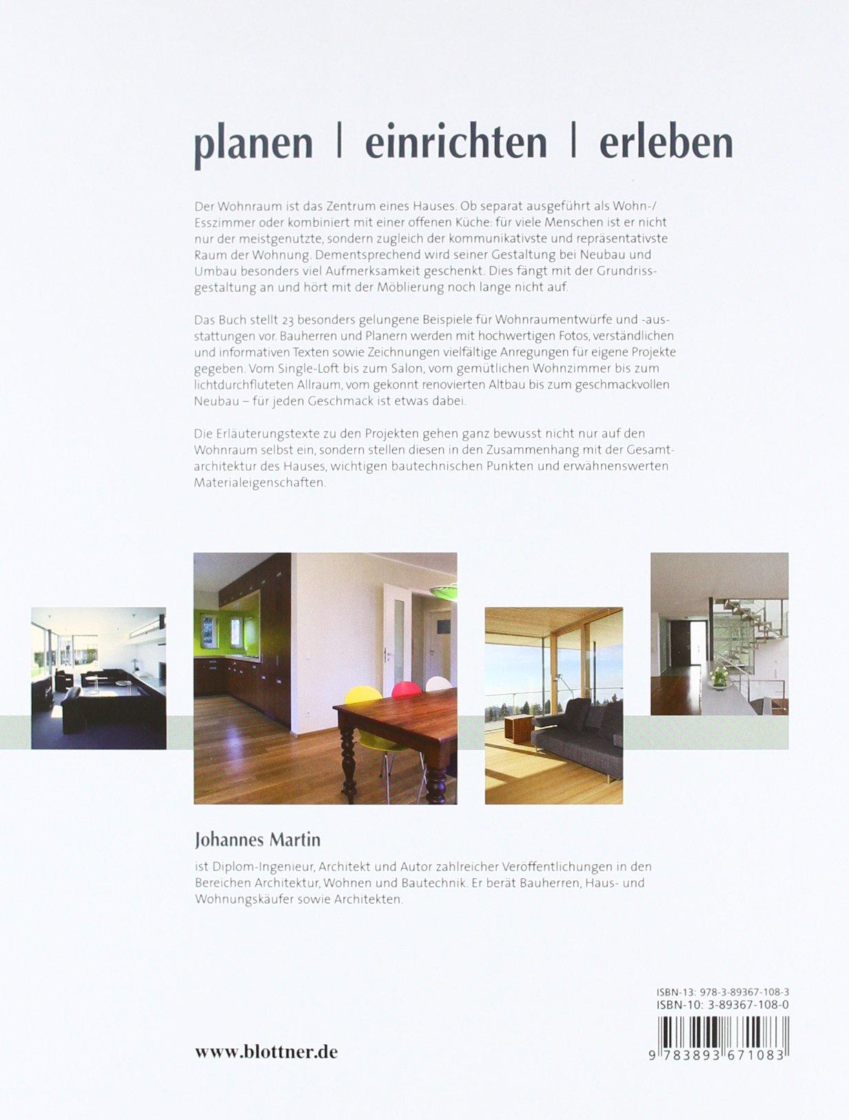 Wohnräume Planen, Einrichten, Erleben: Tipps Und Ideen. Materialien Und  Beispiele: Amazon.de: Johannes Martin: Bücher