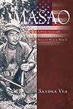 Masao: A Nisei Soldier's Secret and Heroic Role in World War II