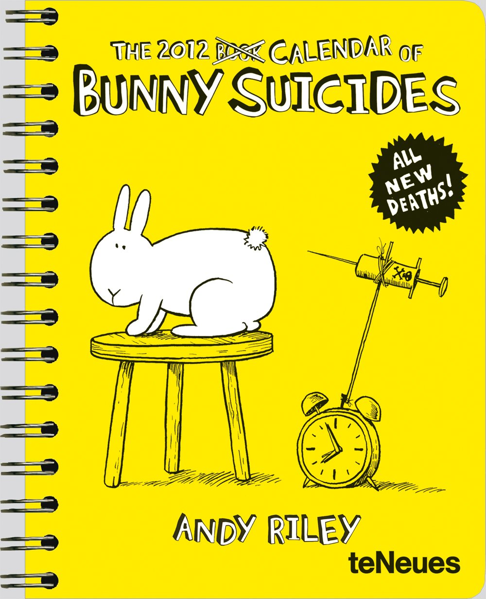 2012 Bunny Suicides Deluxe Engagement Calendar (English, German, French, Italian, Spanish and Dutch Edition) pdf epub