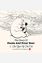 The Diary of Panda & Polar Bear 4: The Year Of The Cat Kindle Edition