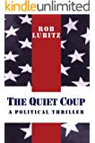 THE QUIET COUP: A POLITICAL THRILLER