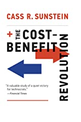 The Cost-Benefit Revolution Kindle Edition