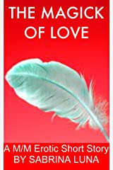 The Magick of Love Kindle Edition