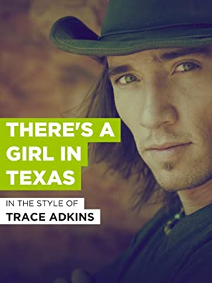 Theres a girl in texas