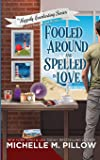 Fooled Around and Spelled in Love: A Cozy Paranormal Mystery (3)