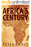 Africa's Century: Making Money On The New Frontier