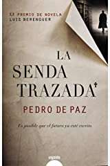 La senda trazada / The Drawn Path (Spanish Edition) Hardcover