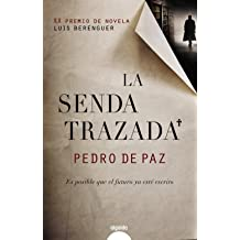 La senda trazada / The Drawn Path (Spanish Edition) Sep 23, 2011
