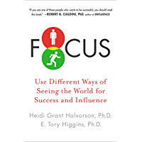 Focus: Use Different Ways of Seeing the World for Success and Influence (English Edition)
