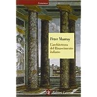 L'architettura del Rinascimento italiano