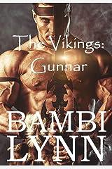 Gunnar: The Vikings Episode I: The Vikings of Normandy