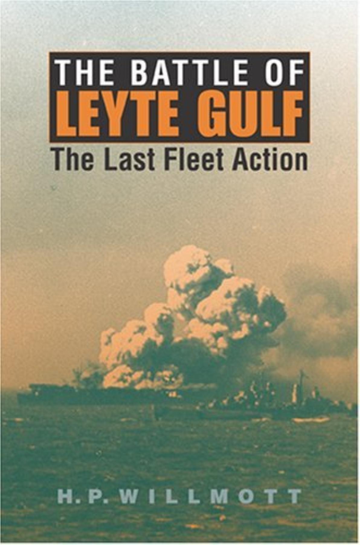 The Battle of Leyte Gulf: The Last Fleet Action (Twentieth-Century Battles) ebook