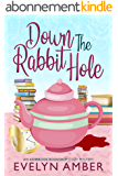Down the Rabbit Hole (Ashbrook Bookshop Cozy Mystery Series Book 1) (English Edition)