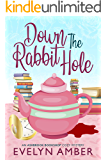 Down the Rabbit Hole (Ashbrook Bookshop Cozy Mystery Series Book 1)