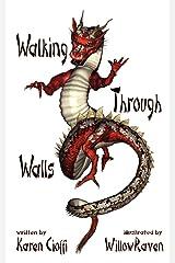 Walking Through Walls Paperback