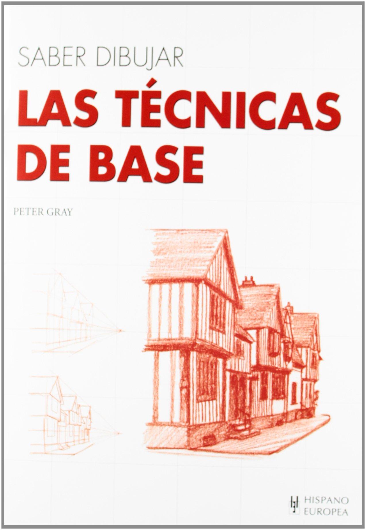 Read Online Saber dibujar las técnicas de base / Knowing basic drawing techniques (Spanish Edition) ebook