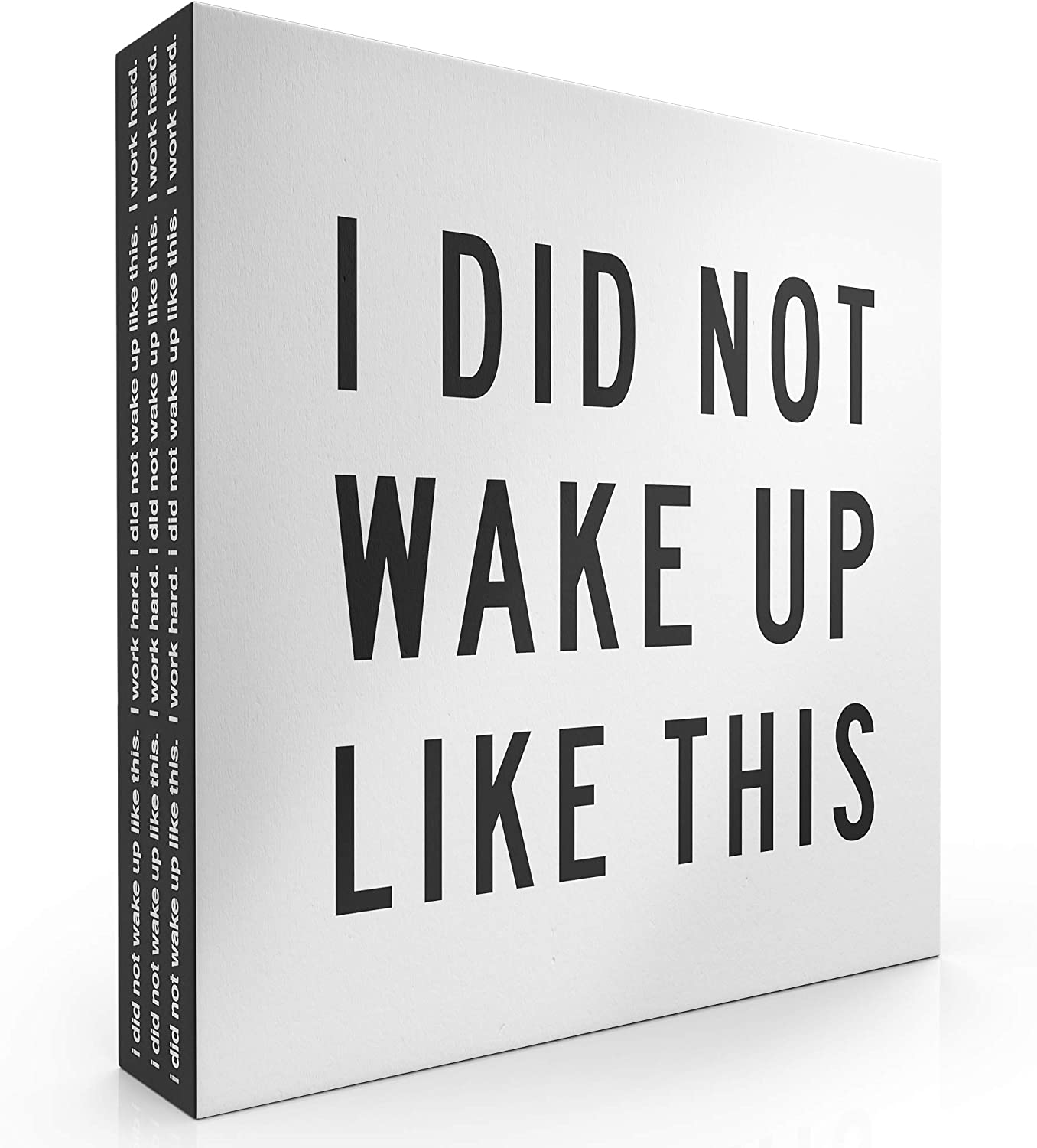 """Modern Market I Did Not Wake Up Like This Box Sign Modern Funny Quote Home Decor Wooden Sign with Sayings 8"""" x 8"""""""