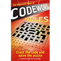 The Mammoth Book of Codeword Puzzles: Crack the code and solve the puzzle