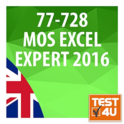 77-728 Microsoft Office Specialist Excel Expert 2016 - English Version [Download]