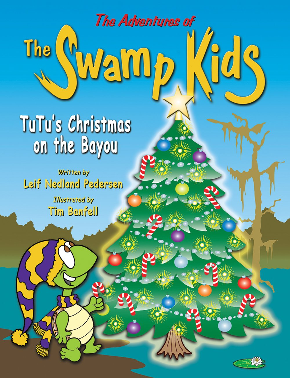 Download The Adventures of The Swamp Kids: TuTu's Christmas on the Bayou ebook